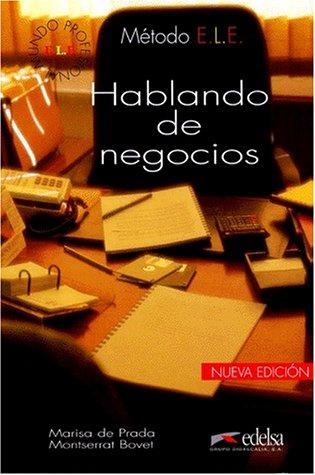 Hablando De Negocios (Spanish Edition): Prada, Marisa de,