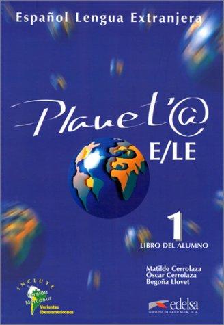 Planeta E/LE, Level 1 (Planet@) (Spanish Edition): Matilde Cerrolaza, Oscar