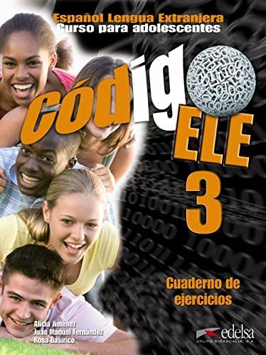 9788477113096: Codigo ELE 3. Cuaderno de Ejercicios (Spanish Edition)