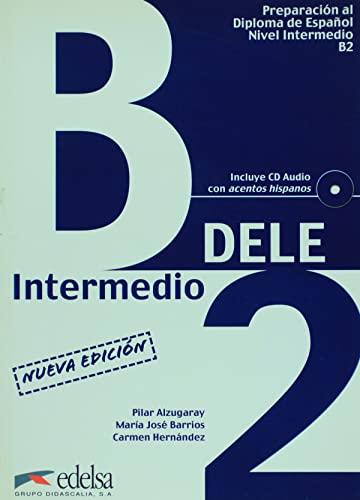 9788477113348: Nueva preparacion Dele. B2 intermedio. Con CD Audio. Per le Scuole superiori: Preparación al diploma de español, nivel intermedio B2 (D.E.L.E.): (con acentos hispanos)