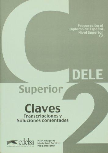 9788477113409: DELE superior C2. Claves