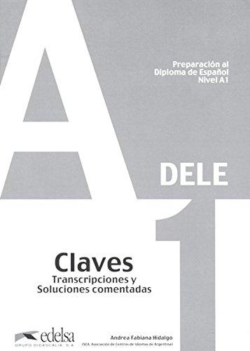 9788477113423: Nueva preparación, A1. Claves. Per le Scuole superiori: Preparación al DELE A1 - libro de claves (Preparación Al Dele - Jóvenes Y Adultos - Preparación Al Dele - Nivel A1)