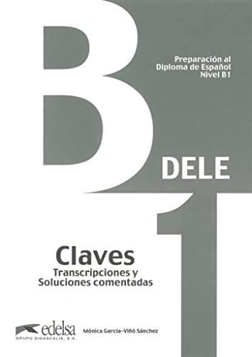 Preparación DELE B1 Claves. (Edición 2013): García-Viñó Sánchez, Mónica