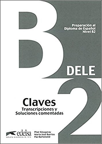 9788477113560: Preparación al DELE B2. Libro de claves [Lingua spagnola]