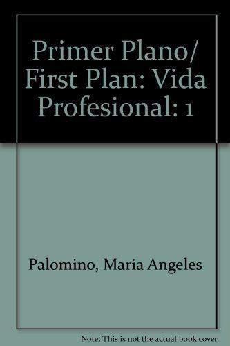 1: Primer Plano/ First Plan: Vida Profesional: Palomino, Maria Angeles