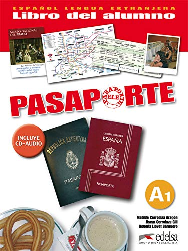 9788477113935: Pasaporte Ele. A1. Libro del alumno. Per le Scuole superiori. Con CD Audio: Pasaporte ELE, español como lengua extranjera, A1