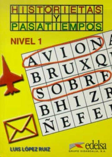 Historia y pasatiempos I: Libro Del Alumno 1: López Ruiz, Luis