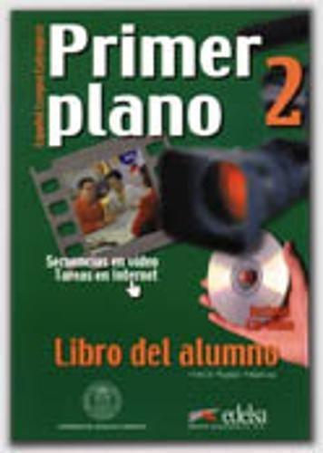 9788477114055: Primer plano. Libro alumno. Per le Scuole superiori. Con CD-ROM: Primer plano 2 (Espanol Lengua Extranjera)