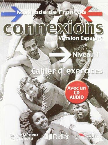 9788477114246: Connexions, niveau 1. Cahier d'exercice