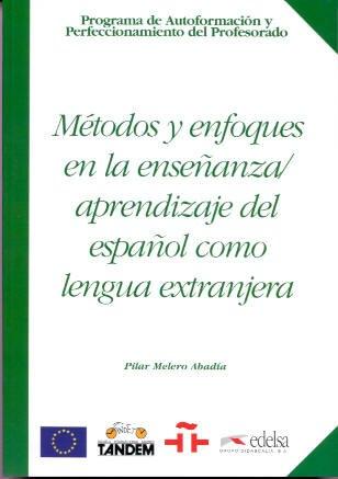 9788477114314: Métodos y enfoques en la enseñanza y aprendizaje del español como lengua extranjera