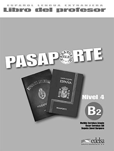 9788477114437: Pasaporte ELE 4 (B2). Libro del profesor (Spanish Edition)