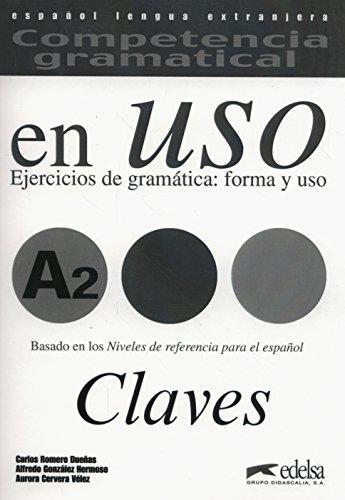 Competencia Gramatical en Uso A2 Claves: Gonzalez-a