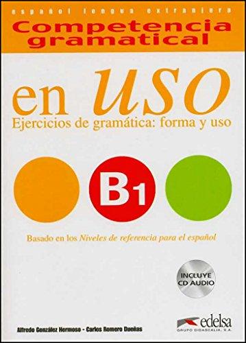 9788477115014: Competencia gramatical en USO B1: ejercicios de gramatica, forma y uso (Spanish Edition)