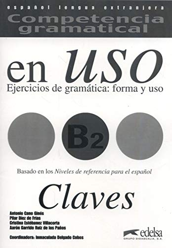 9788477115045: Competencia Gramatical En USO: Claves B2 (Spanish Edition)