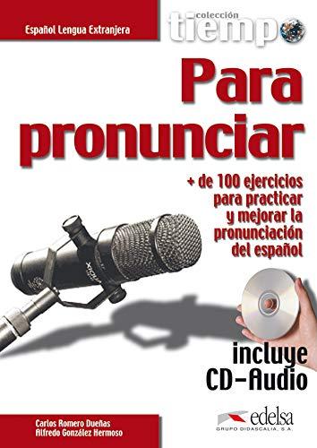 9788477115335: Tiempo... Para pronunciar. Mas de 100 ejercicios para practicar y mejorar la pronunciacion del espanol- Libro + CD Audio (Spanish Edition)