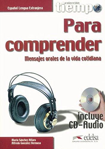 9788477115359: Tiempo... Para comprender. Mensajes orales de la vida cotidiana.- Libro + CD Audio (Spanish Edition)
