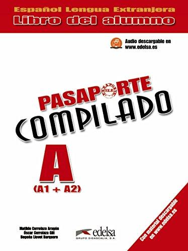 9788477115779: Pasaporte compilado A (A1+A2). Alumno (Spanish Edition)