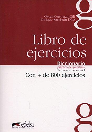9788477116059: Diccionario práctico de la gramática - libro de ejercicios (Gramática - Jóvenes Y Adultos - Diccionario Práctico De La Gramática - Nivel A1-C1)