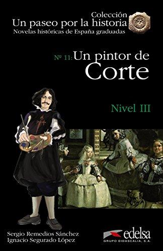 9788477116127: Un Paseo Por LA Historia: UN Pintor De Corte