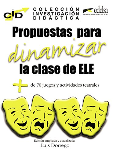 9788477116363: C.I.D. Propuestas para dinamizar la clas de ELE (Didáctica - Jóvenes Y Adultos - Colección De Investigación Didáctica)