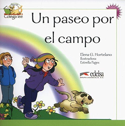 9788477116417: Coleccion Colega lee: Un paseo por el campo (reader level 2)
