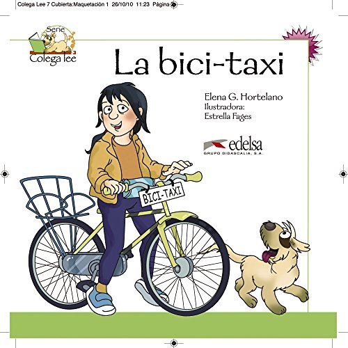 9788477116479: Colega lee 2 - 1/2 la bici-taxi (Lecturas - Niños - Colega Lee - Nivel A1)