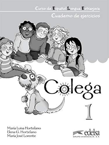 9788477116516: Colega 1 - Cuaderno De Ejercicios (Métodos - Niños - Colega - Nivel A1.1)