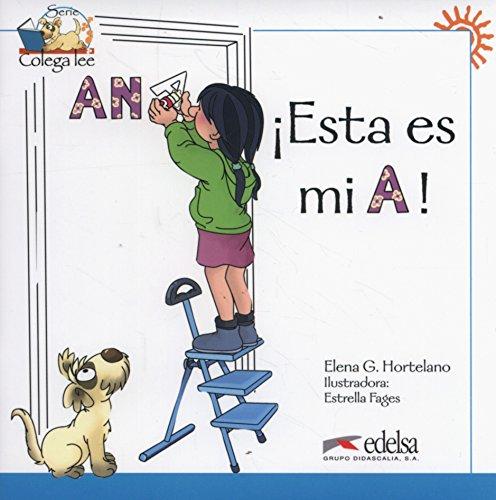 9788477116547: Colega lee 1 - 1 (readers) - Esta es mi A! (Spanish Edition)