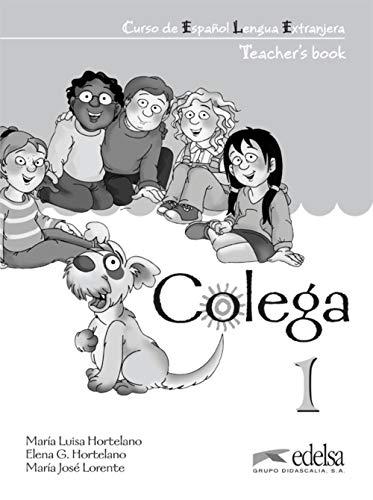 9788477116578: Colega 1 - TEACHER`S BOOK (Spanish Edition)