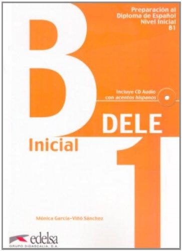 9788477116820: Preparacion al Diploma de Espanol, Nivel Inicial, B1- Libro + CD - Ed. 2010 COLOR (Spanish Edition)