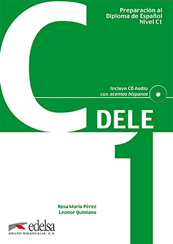 Preparacion DELE. C1. Libro + CD (Spanish: Perez, Rosa M.;