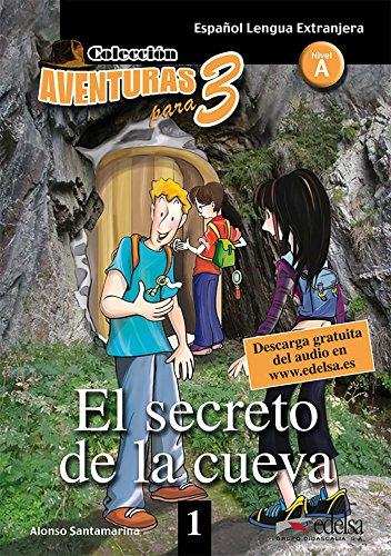 9788477117018: Aventuras para 3: El secreto de la cueva + Free audio download (book 1)