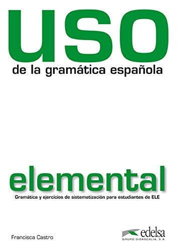 9788477117100: Uso de la gramática elemental (Gramática - Jóvenes Y Adultos - Uso - Uso De La Gramática Elemental)