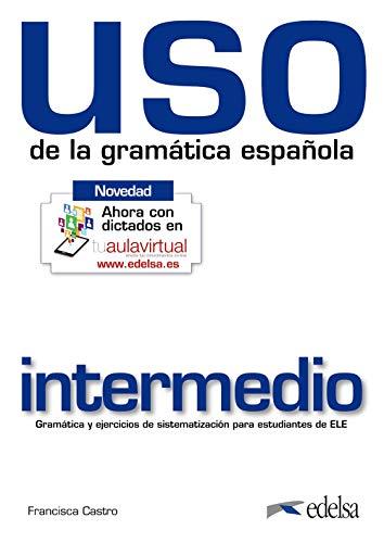 9788477117124: Uso de la gramática intermedio (Gramática - Jóvenes Y Adultos - Uso - Uso De La Gramática Intermedio)