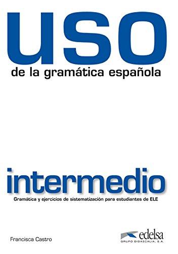 9788477117124: Uso de la gramatica intermedio 2010 - livre