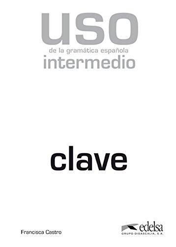 Uso gramatica intermedio Ed. 2010-Claves (Spanish Edition): Francisca Castro