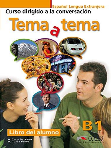 Tema a Tema - Curso De Conversacion: Coto Bautista, V,