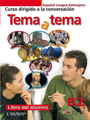Tema a Tema - Curso De Conversacion: Turza Ferre, A