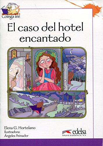 9788477117339: Coleccion Colega lee: El caso del hotel encantado (reader level 3)
