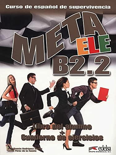 9788477117650: Meta ELE B2.2 - libro del alumno + ejercicios (Métodos - Jóvenes Y Adultos - Meta Ele - Nivel B2.2)