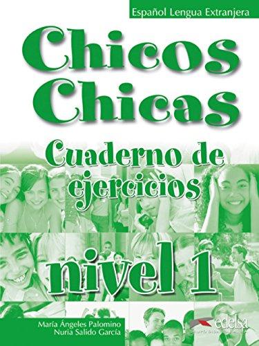 9788477117735: Chicos chicas 1 - libro de ejercicios: Exercise Book (Métodos - Adolescentes - Chicos Chicas - Nivel A1)
