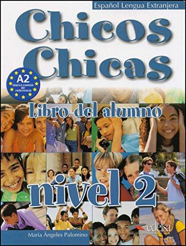9788477117827: Chicos Chicas - Libro del alumno, nivel 2 (Métodos - Adolescentes - Chicos Chicas - Nivel A2)
