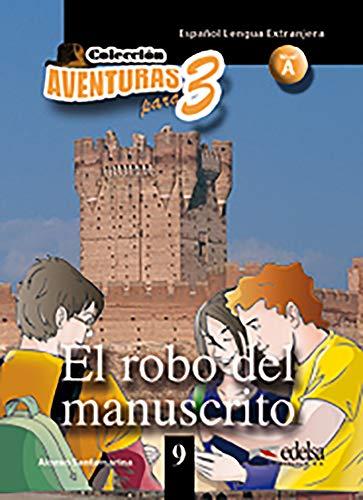 9788477117988: Aventuras para 3: El robo del manuscrito + Free audio download (book 9)