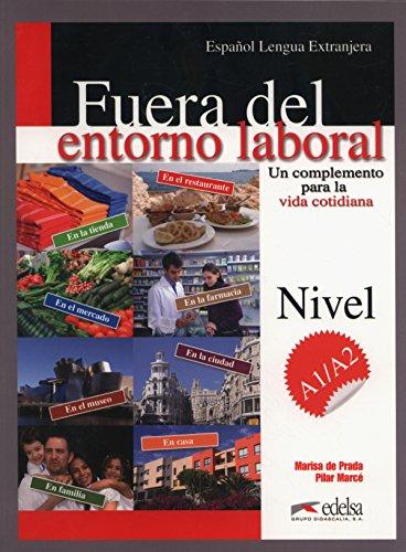 9788477118145: Entorno Laboral: Fuera Del Entorno Laboral - Un Complemento Para La Vida Cotidiana (Spanish Edition)