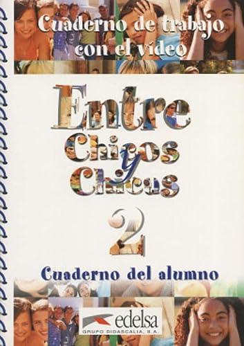 Entre chicos chicas 2 Test comprension (Spanish: Edelsa