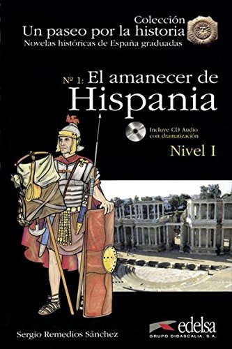 9788477118725: El amanecer de Espana +CD. NHG 1 (Spanish Edition)