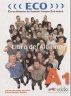 Eco A1 (Libro Del Alumno) (Curso Modular: Due±as, Gonzalez Hermoso/