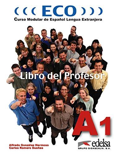 9788477118831: Eco A1 - libro del profesor (Métodos - Jóvenes Y Adultos - Eco - Intensivo - Nivel A1)