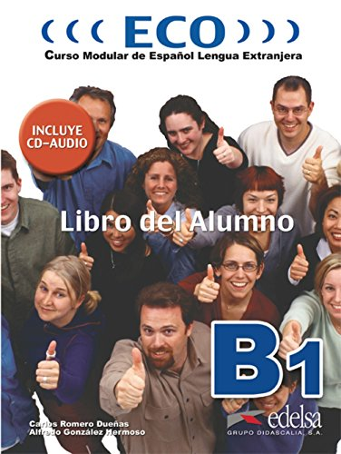 9788477118985: ECO B1. Libro del. Alumno (Spanish Edition)