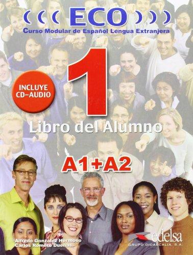 9788477119043: Eco. A1-A2. Libro del alumno. Con CD Audio. Per le Scuole superiori: Eco 1